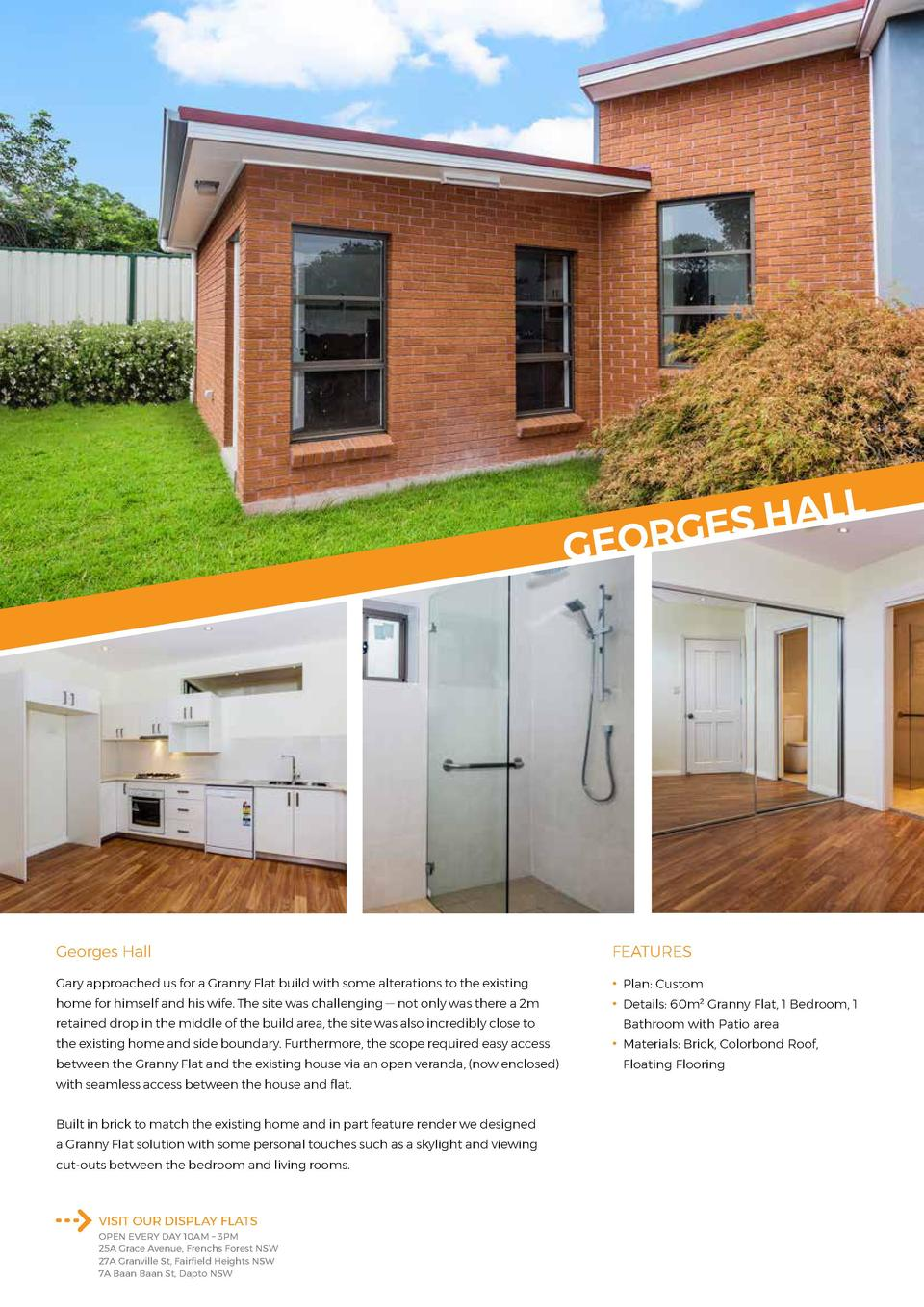 L  L A H S E EORG  G  Georges Hall  FEATURES  Gary approached us for a Granny Flat build with some alterations to the exis...