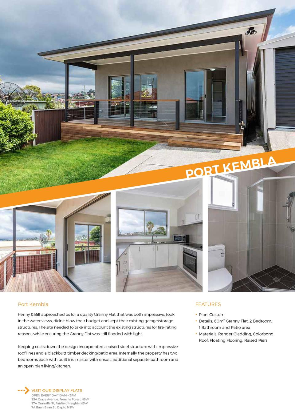 A L B M E ORT K  P  Port Kembla  FEATURES  Penny   Bill approached us for a quality Granny Flat that was both impressive, ...