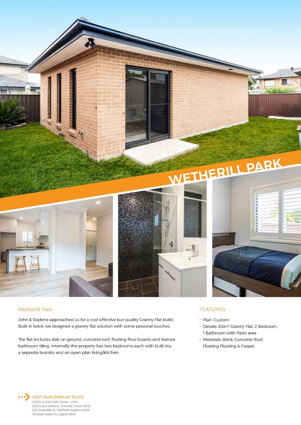 K R A P L L THERI  WE  Wetherill Park  FEATURES  John   Raylene approached us for a cost effective but quality Granny Flat...