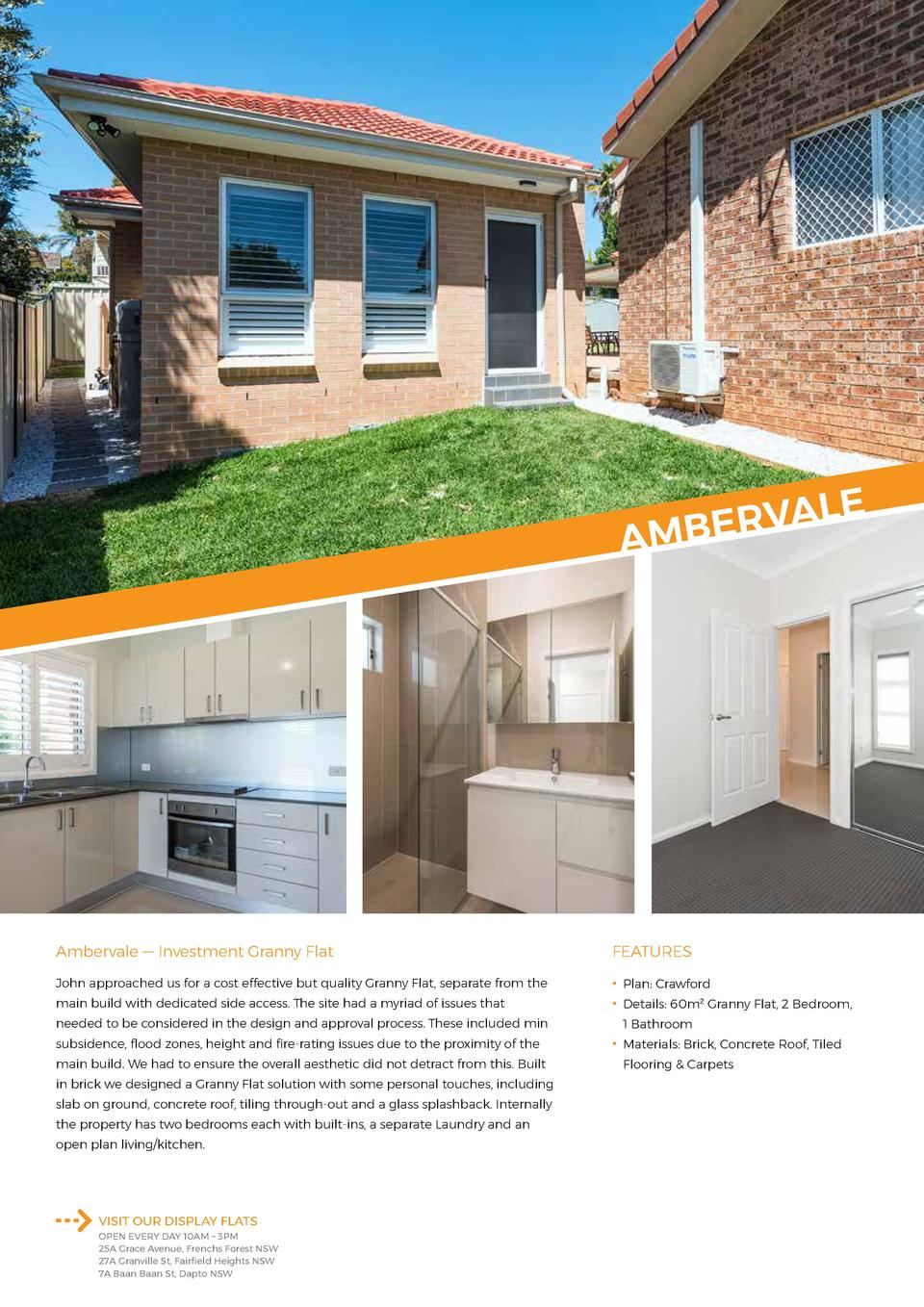 LE A V R E AMB  Ambervale     Investment Granny Flat  FEATURES  John approached us for a cost effective but quality Granny...