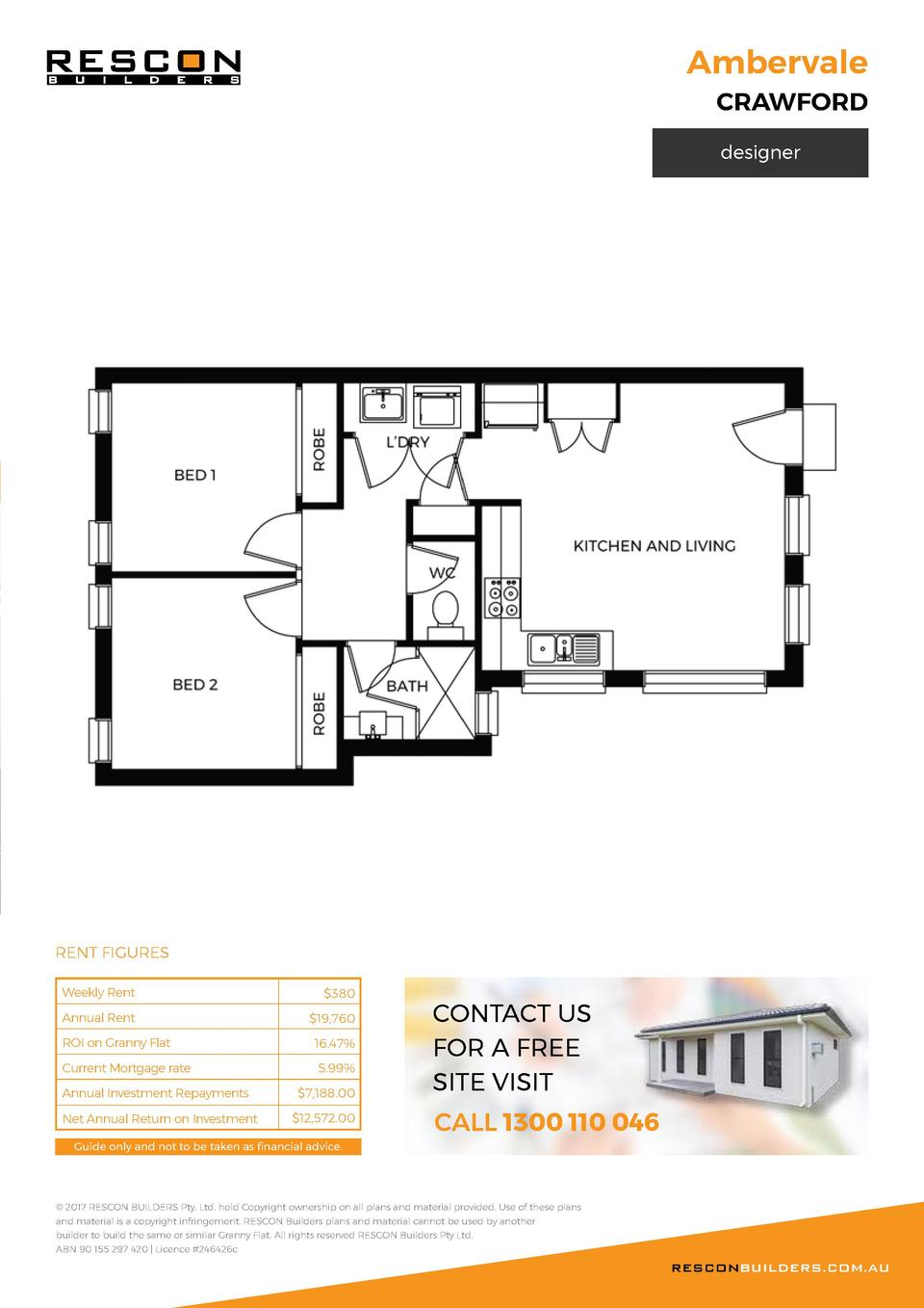 Ambervale  CRAWFORD designer  RENT FIGURES Weekly Rent   380  Annual Rent   19,760  ROI on Granny Flat  16.47   Current Mo...