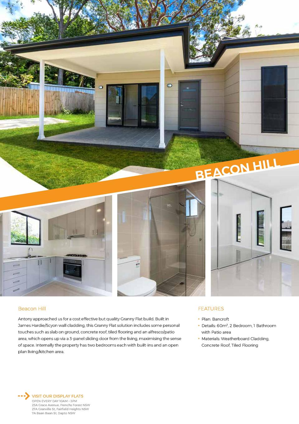 L  IL H N O BEAC  Beacon Hill  FEATURES  Antony approached us for a cost effective but quality Granny Flat build. Built in...